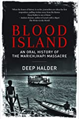 Blood Island: An Oral History of the Marichjhapi Massacre Paperback