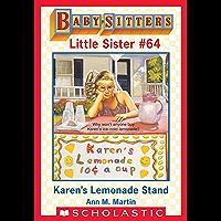 Karen's Lemonade Stand (Baby-Sitters Little Sister #64)