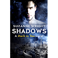 Shadows (The Dark in You Book 5) (English Edition)