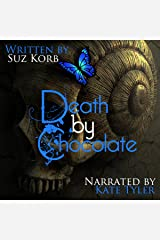 Death by Chocolate: Story I from the Divine Collection by Author Suz Korb, Volume 1 Audible Audiobook