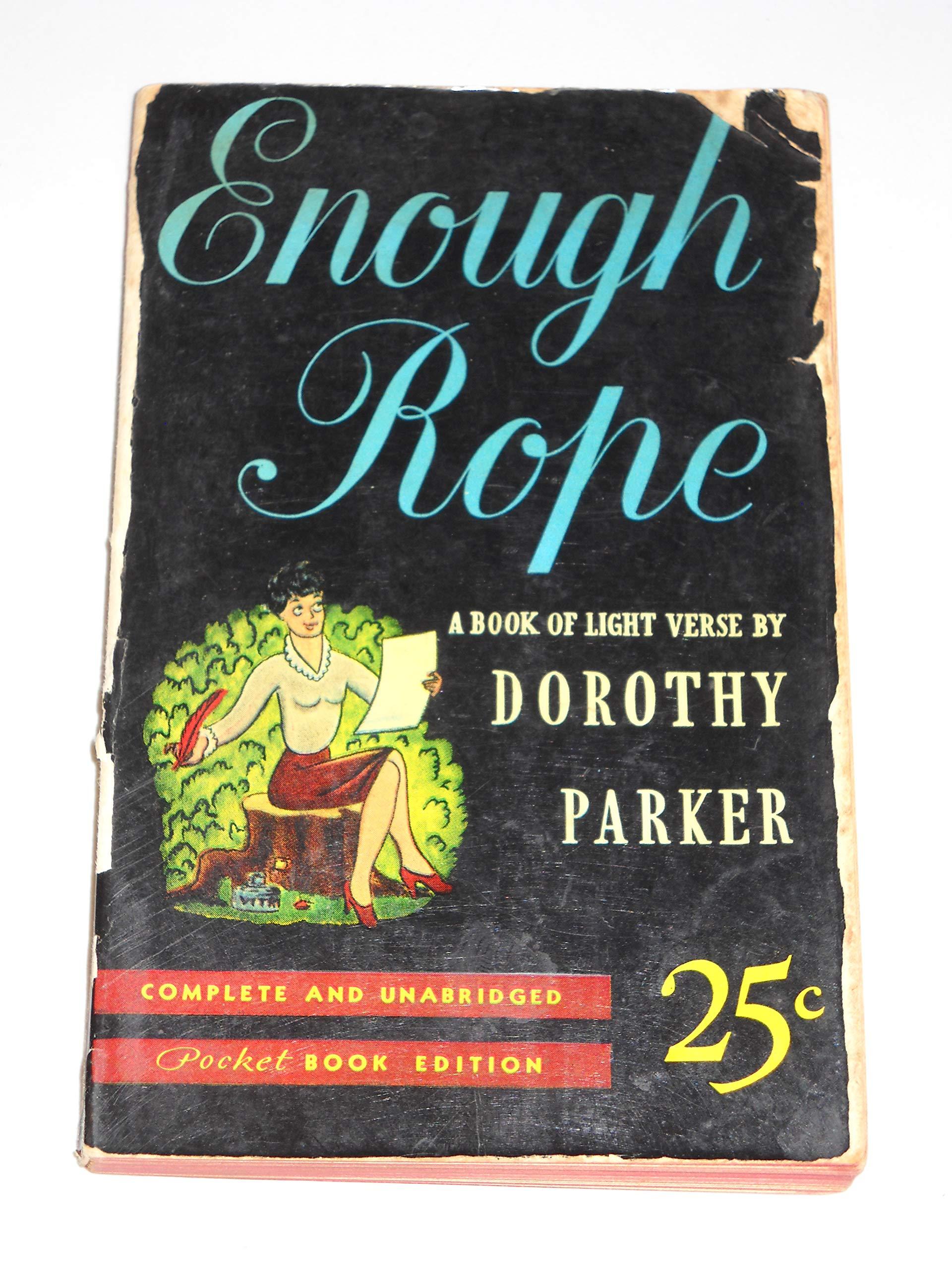 enough rope dorothy parker