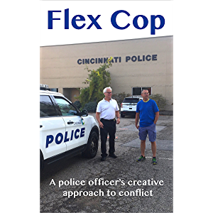 Flex Cop: A Police Officer's Creative Approach to Conflict