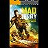MAD JERRY - der postapokalyptische umherziehende Krieger: Roman
