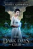 The Dark Days Club (A Lady Helen Novel)
