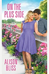 On the Plus Side: a BBW romantic comedy (A Perfect Fit Book 2) Kindle Edition