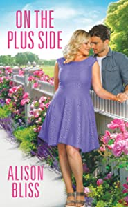 On the Plus Side: a BBW romantic comedy (A Perfect Fit)