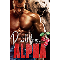 Pulled to the Alpha (Alphas in Heat Book 5) (English Edition)
