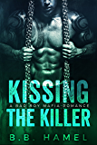 Kissing the Killer: A Bad Boy Mafia Romance (Barone Crime Family Book 3)