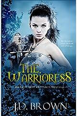 The Warrioress (An Heirloom Vampyres Novella Book 2) Kindle Edition