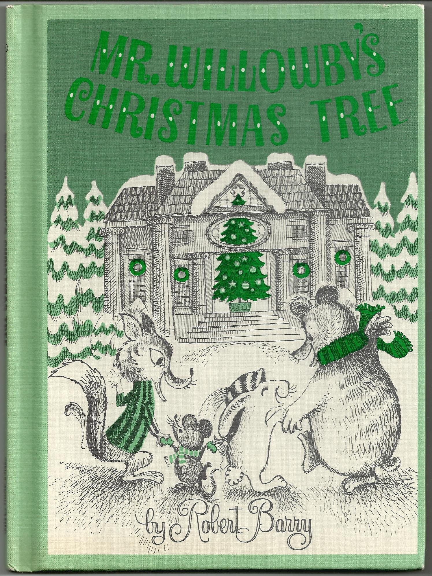 Mr. Willowby\'s Christmas Tree 1963 Weekly Reader: Robert Barry ...