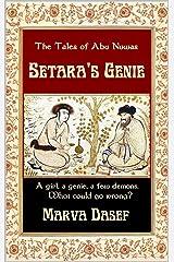The Tales of Abu Nuwas: Setara's Genie Kindle Edition