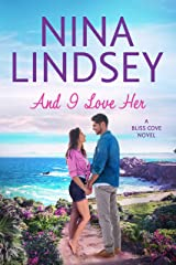 And I Love Her (Bliss Cove #2) Kindle Edition