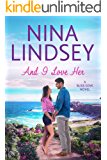 And I Love Her (Bliss Cove #2)