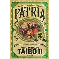 Patria 2 de Paco Ignacio Taibo II
