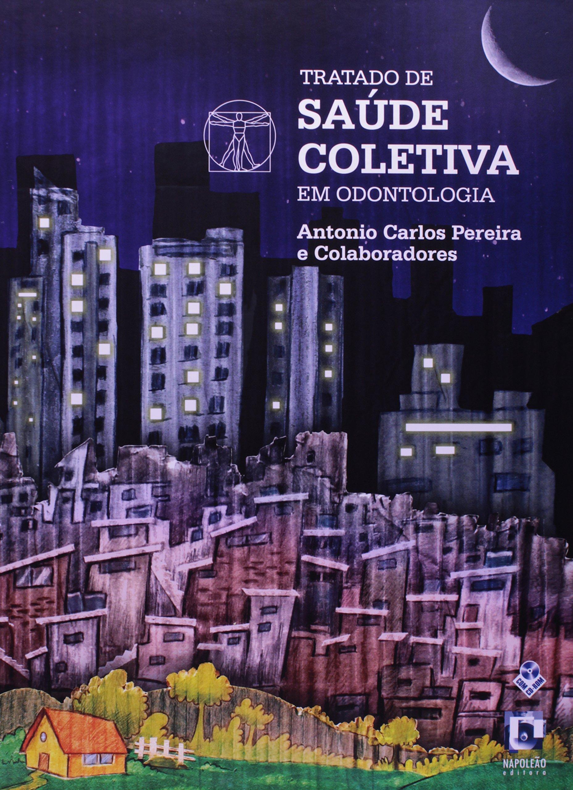 Download Tratado De Saude Coletiva Em Odontologia (Em Portuguese do Brasil) PDF