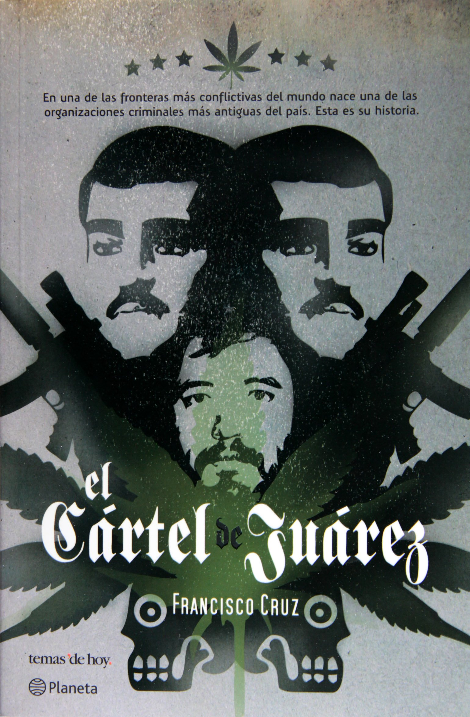 El Cartel de Jurez: Amazon.es: Francisco Cruz: Libros