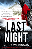 Last Night: An absolutely gripping psychological thriller with a brilliant twist