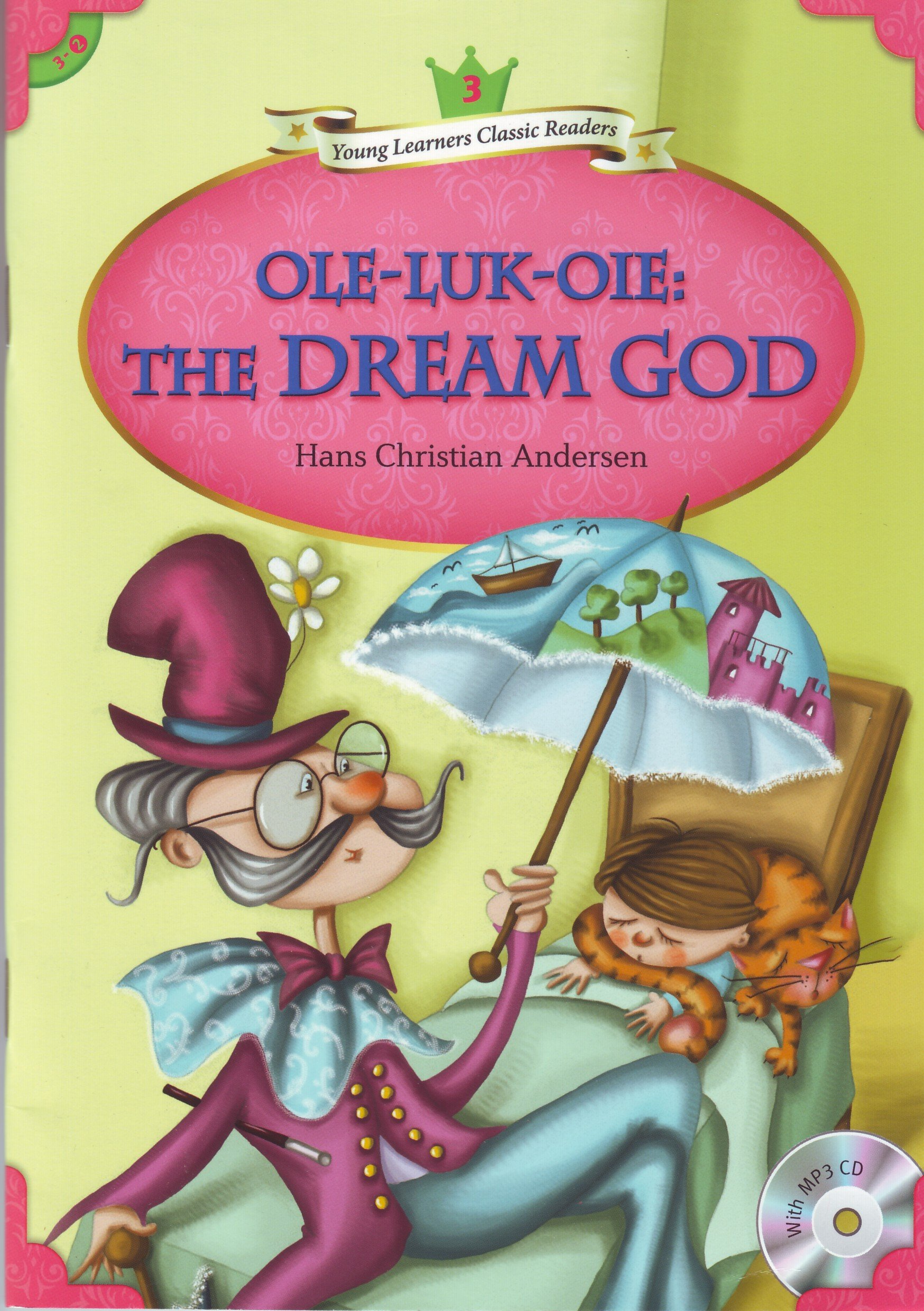 Download Young Learners Classic Readers: Ole-Luk-Ole: The Dream God (Beginning Level 3 w/MP3 Audio CD) PDF