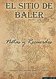 El Sitio de Baler: Notas y recuerdos (ARES)