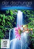 Der Dschungel - Zauber einer anderen Welt