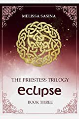 Eclipse (The Priestess Trilogy Book 3) Kindle Edition