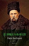 Fiódor Dostoiévski: Os Irmãos Karamazov