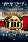 Il sigillo dei traditori: Un'avventura di Cotton Malone