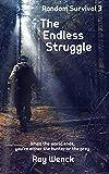 The Endless Struggle (Random Survival Book 3)