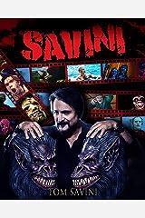 Savini: The Biography Kindle Edition