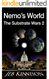 Nemo's World: The Substrate Wars 2
