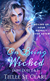 On Being Wicked (Fairy Dust Book 2)