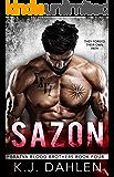 Sazon: A Russian Mafia Romance (Bratva Blood Brothers Book 4)