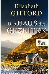 Das Haus der Gezeiten (German Edition) Kindle Edition