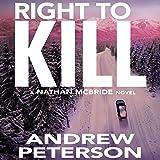 Right to Kill: Nathan McBride, Book 6