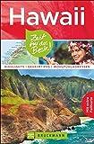 Reiseführer Hawaii: Zeit für das Beste. Highlights, Geheimtipps und Wohlfühladressen von lebhaften Plätzen wie Waikiki Beach und abgeschiedenen Orten im Südseeparadies. Mit Karte zum Herausnehmen.
