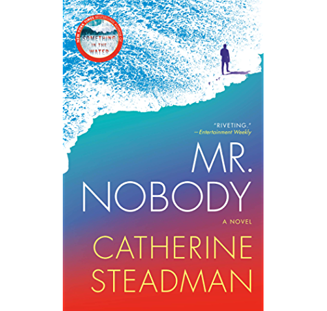 Mr Nobody A Novel Kindle Edition By Steadman Catherine Literature Fiction Kindle Ebooks Amazon Com