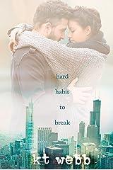 Hard Habit to Break: A Chicago Love Story Novella Kindle Edition