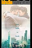 Hard Habit to Break: Steamy Age Gap Romance (Chicago Love Stories Book 1)
