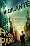 Vigilante (Dangerous Times Collection Book #3)