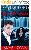 Crystal Valley Falls...where nothing is as it seems: The Kiss of the Vampire
