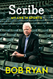 Scribe: My Life in Sports
