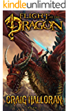 Flight of the Dragon: Book 5 of 10 (The Chronicles of Dragon Series 2) (Tail of the Dragon)
