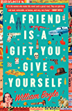 A Friend is a Gift you Give Yourself: Thelma and Louise Meets Goodfellas