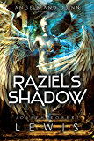 Angels and Djinn, Book 1: Raziel's Shadow