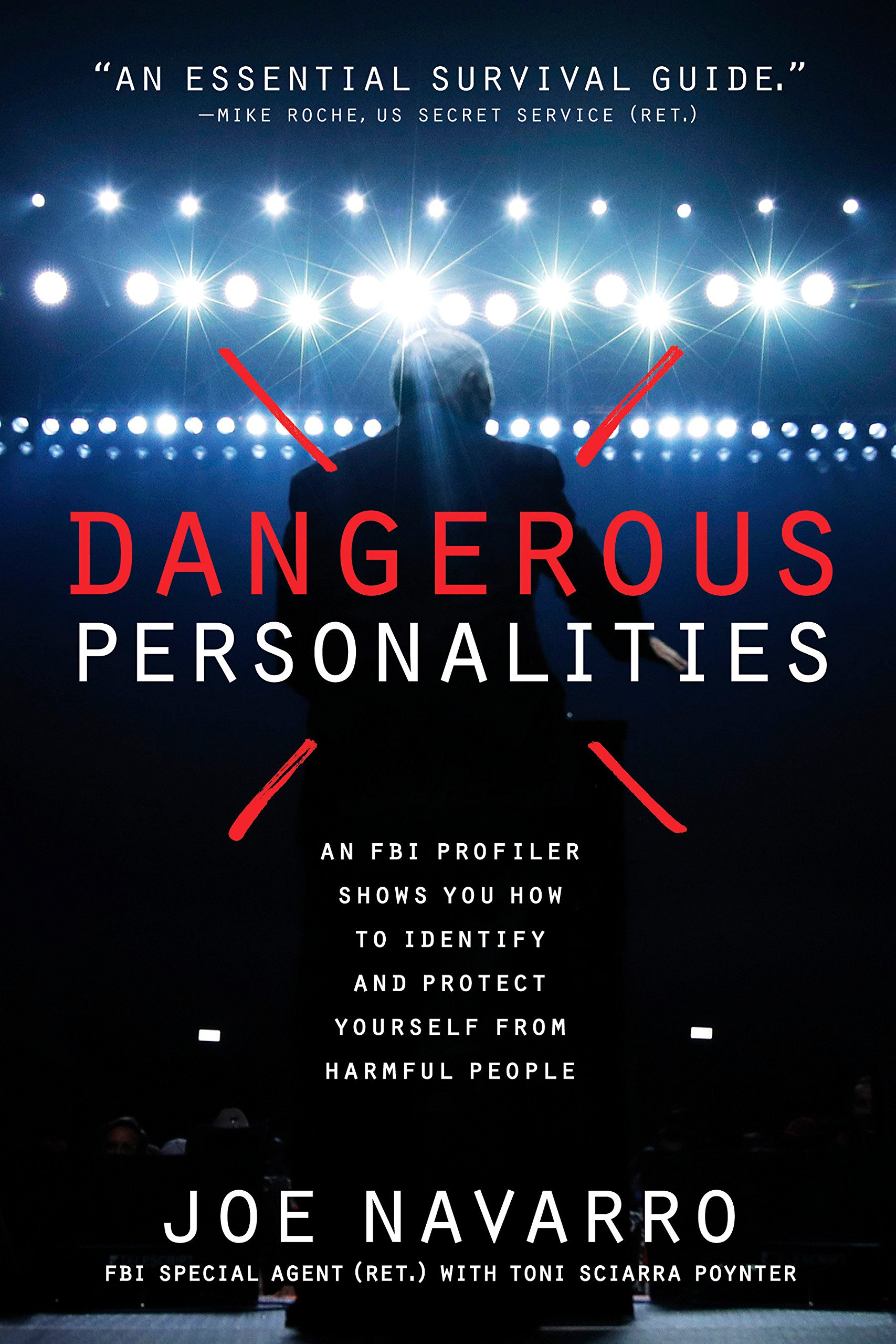 Dangerous Personalities  An FBI Profiler Shows You How to Identify and  Protect Yourself from Harmful People (Inglês) a9f266ce84