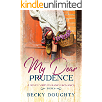 My Dear Prudence: Christian Small-town Romance About Sisters (Seven Virtues Ranch Book 6) (English Edition)