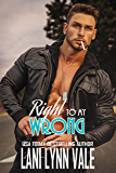 Right To My Wrong (The Heroes of The Dixie Wardens MC Book 8)