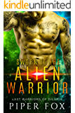 Sworn to the Alien Warrior: A BBW and Alien Warrior Romance (Last Warriors of Dilaria Book 2)