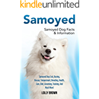 Samoyed: Samoyed Dog Cost, Buying, Rescue, Temperament, Breeding, Health, Care, Diet, Grooming, Training, And Much More! Samoyed Dog Facts & Information