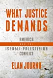 What Justice Demands: America and the Israeli-Palestinian Conflict